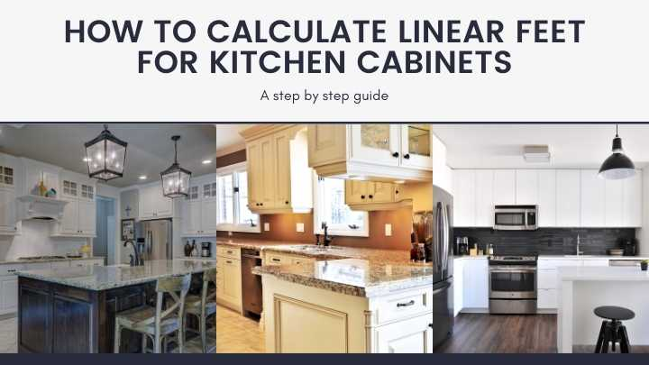 How To Calculate Linear Feet For, How To Measure Linear Feet For Kitchen Cabinets